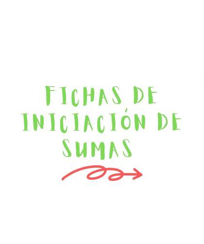FICHAS INICIACIÓN SUMAS