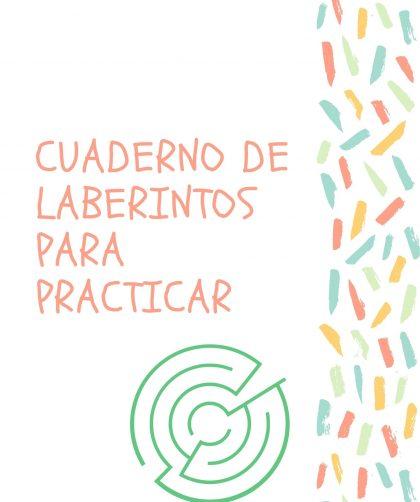 CUADERNO DE LABERINTOS PARA PRACTICAR