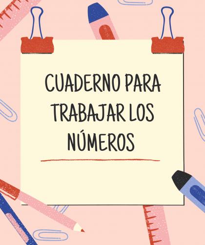 cuaderno para trabajar los numeros
