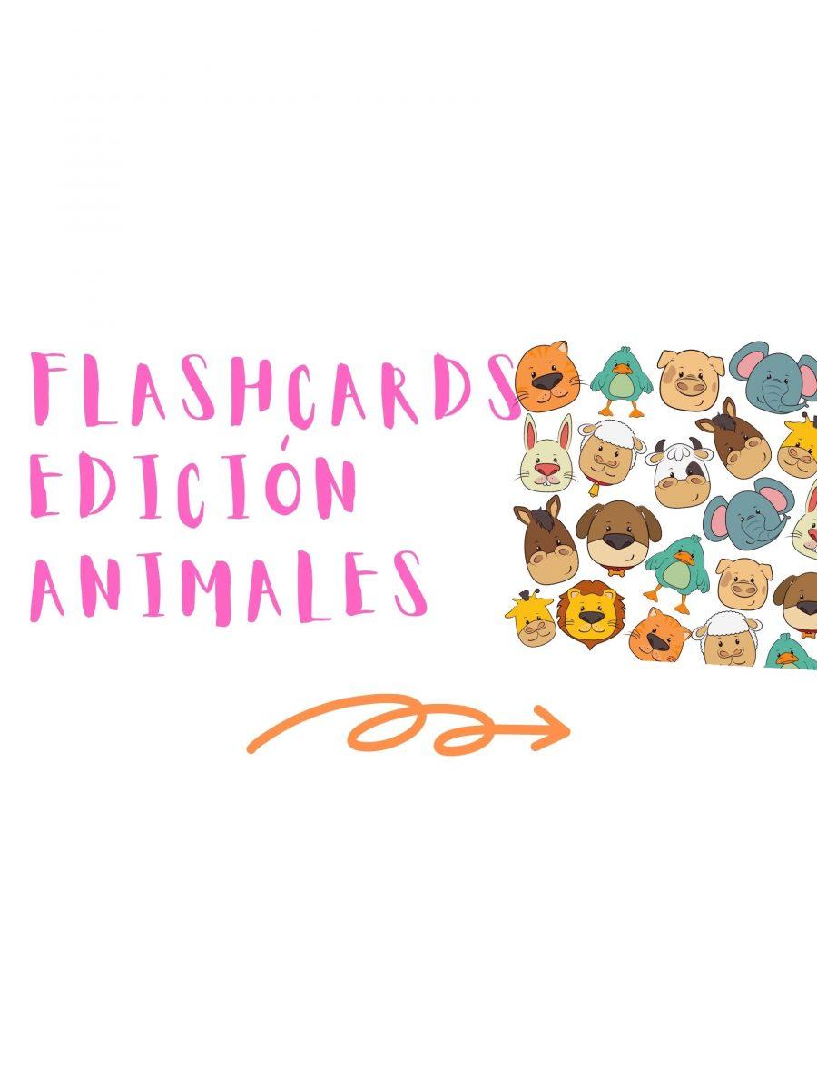 FLASHCARDS EDICIÓN ANIMALES